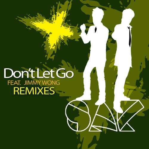 Don't Let Go (Remixes)