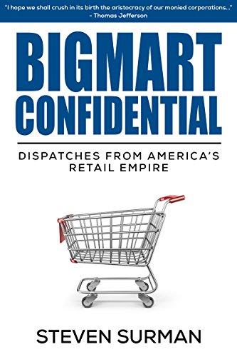bigmart-confidential-dispatches-from-americas-retail-empire