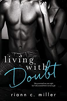 Living With Doubt (The Regret Series Book 2) by [Miller, Riann C.]