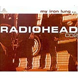 My Iron Lung EP [CD 2] [CD 2] by Radiohead (2000-09-19)