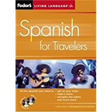 Fodor's Spanish for Travelers (CD Package), 2nd Edition