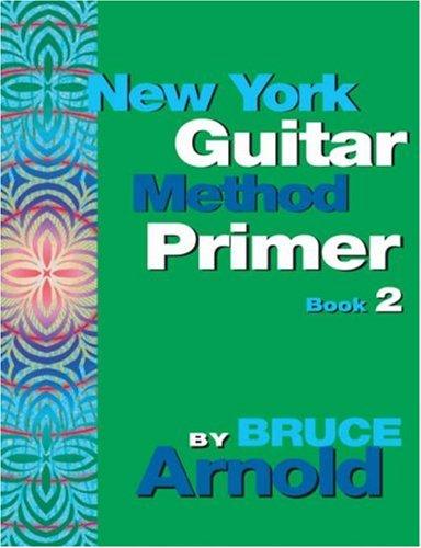 (New York Guitar Method Primer Book 2)
