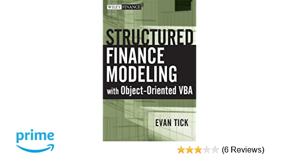 Amazon com: Structured Finance Modeling with Object-Oriented VBA