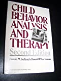 Child Behavior Analysis and Therapy, Gelfand, Donna M. and Hartmann, Donald P., 0080280536