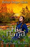Download By His Hand (Carried Through Chaos) (Volume 1) in PDF ePUB Free Online