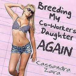 Breeding My Coworker's Daughter...Again!