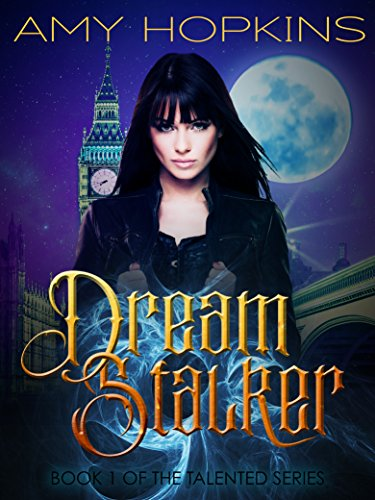 Dream Stalker: Talented: Book 1 by [Hopkins, Amy]