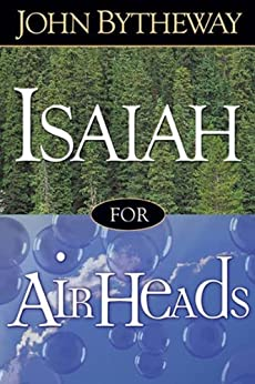 Isaiah For Airheads by [Bytheway, John]