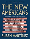 The New Americans, Joseph Rodriguez and Ruben Martinez, 1565849981