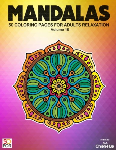 Mandalas 50 Coloring Pages For Adults Relaxation Vol.10