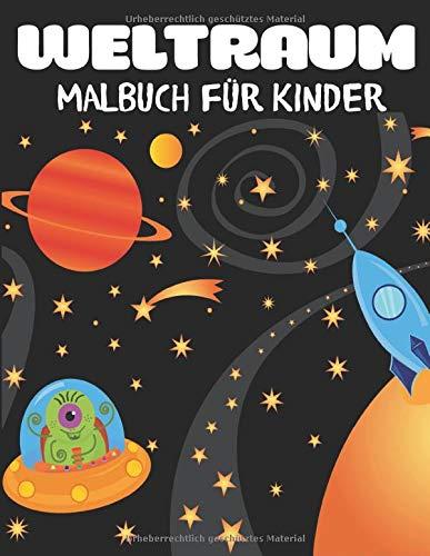Weltraum Malbuch Für Kinder  Fantastische Weltraumfärbung Mit Planeten Astronauten Raumschiffen Raketen