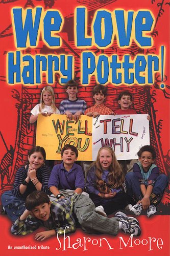 540086000dd2d Amazon.com  We Love Harry Potter!  We ll Tell You Why eBook  Sharon ...