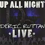 Up All Night - Deric Ruttan Live
