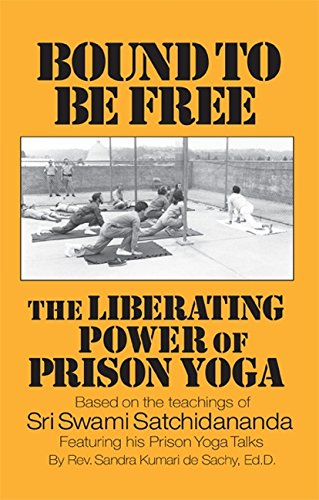 Download Bound to be Free: The Liberating Power of Prison Yoga pdf epub