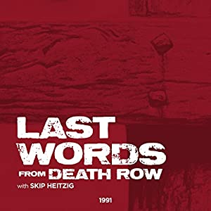 Last Words from Death Row Speech