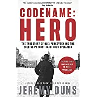 Codename: Hero: the True Story of Oleg Penkovsky and the Cold War's Most Dangerous Operation