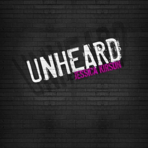 Unheard [Explicit]