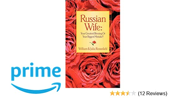 Biggest mistake russian wife