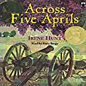 Across Five Aprils Audiobook by Irene Hunt Narrated by Terry Bregy