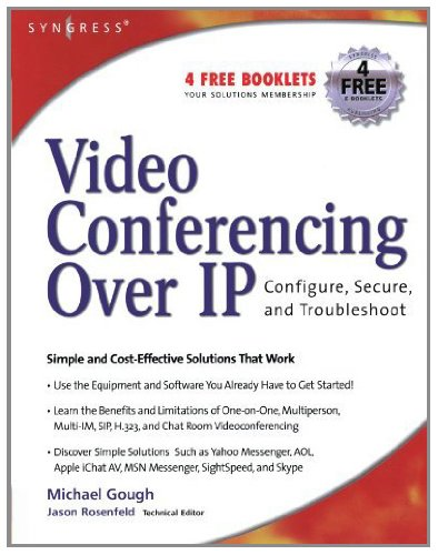 Video Conferencing over IP: Configure, Secure, and Troubleshoot (Ip Videophone)