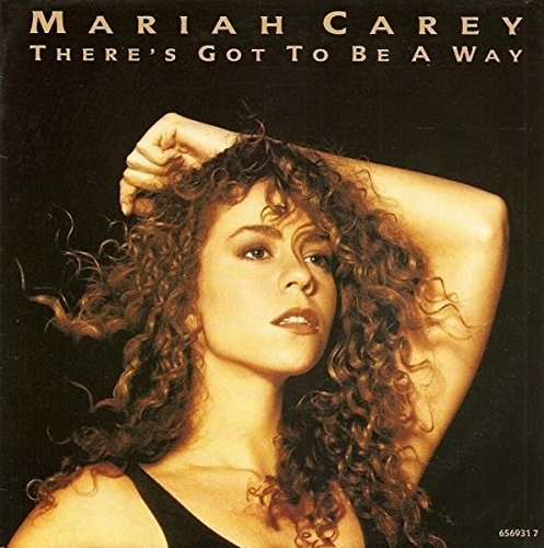 There's Got To Be A Way - Mariah Carey 7