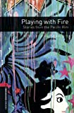 Playing with Fire - Stories from the Pacific Rim, , 0194792846