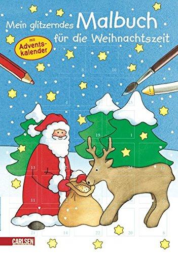 Mein glitzerndes Malbuch für die Weihnachtszeit: mit Adventskalender
