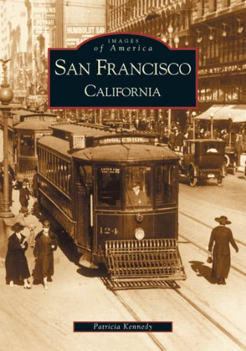 San Francisco, California (Images of America)