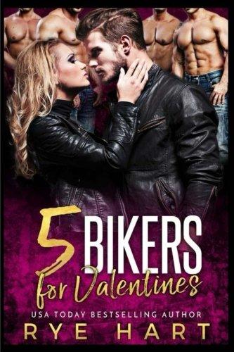5 Bikers for Valentines: A Reverse Harem Romance