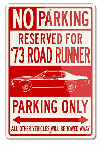 Legend Lines Plymouth Road Runner 1973 Coupe Reserved Parking Only Aluminum Sign (Small)