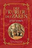 Der Kurier des Zaren: Mit Illustrationen der Originalausgabe
