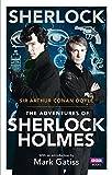 Sherlock: The Adventures of Sherlock Holmes (Sherlock (BBC Books))