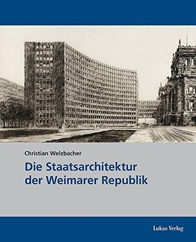 Die Staatsarchitektur der Weimarer Republik