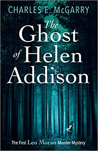 Image result for The Ghost of Helen Addison by Charles E McGarry