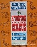 img - for K'Tonton in the Circus: A Hanukkah Adventure book / textbook / text book
