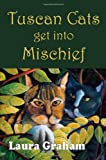 Tuscan Cats Get into Mischief