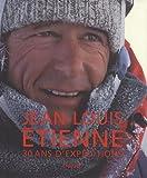 Jean-Louis Etienne, 30 ans d'expéditions (grand public)