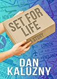 Set for Life: A Story
