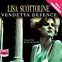 The Vendetta Defence Audiobook by Lisa Scottoline Narrated by Barbara Rosenblat