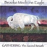 Gathering: The Sacred Breath