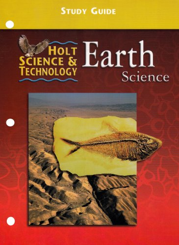 Earth Science : Study Guide ( Holt Science & Technology)