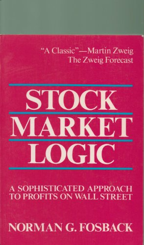 Stock Market Logic a Sophisticated Approach to Profits on Wall Street by Brand: Inst for Econometric Research