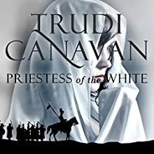 Priestess of the White: Age of Five, Book 1 Audiobook by Trudi Canavan Narrated by Sarah Douglas