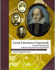 Great Literature Copywork: Practice Cursive Handwriting with Excerpts from the Great Books