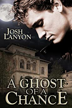 A Ghost of a Chance by [Lanyon, Josh]
