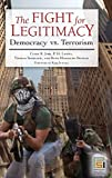 img - for The Fight for Legitimacy: Democracy vs. Terrorism (Praeger Security International) book / textbook / text book