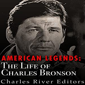 American Legends: The Life of Charles Bronson Audiobook