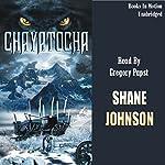 Chayatocha   Shane Johnson