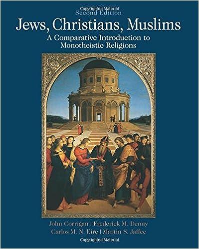 Ebooks jetzt herunterladen Jews, Christians, Muslims: A Comparative Introduction to Monotheistic Religions auf Deutsch FB2