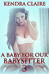 A Baby for Our Babysitter 3 (English Edition)